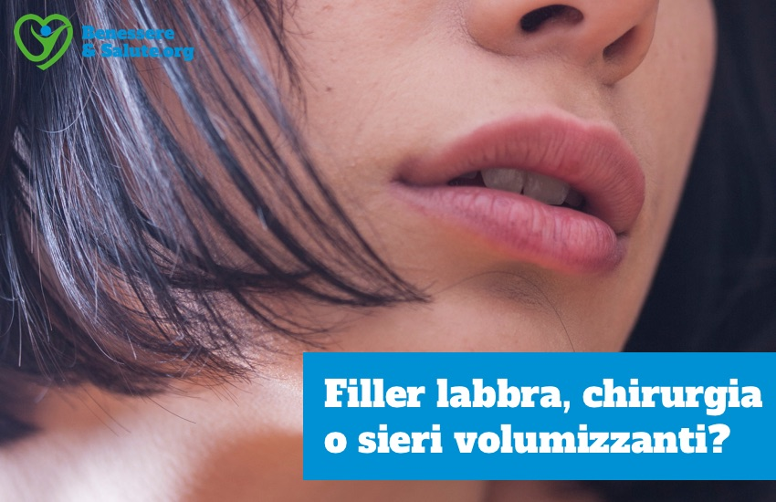 Filler labbra chirurgia sieri volumizzanti