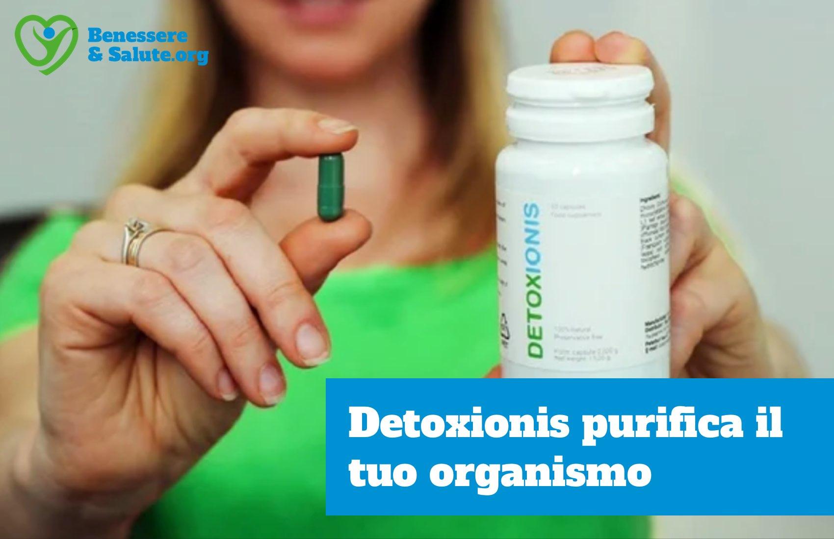 Detoxionis disintossica il tuo organismo